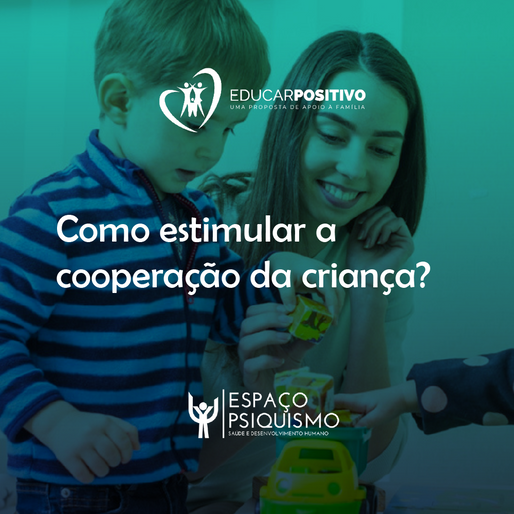 Como estimular a cooperação da criança?