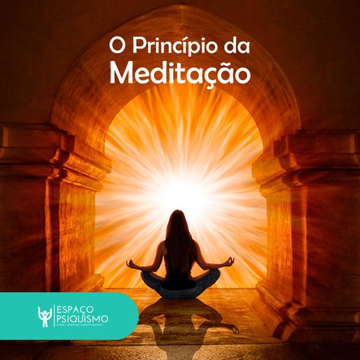 O princípio da Meditação