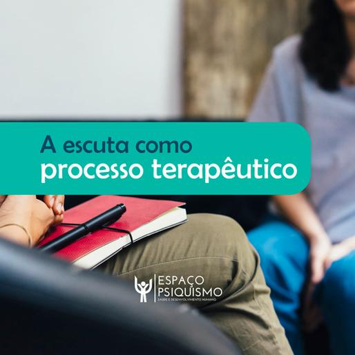 A escuta como processo terapêutico