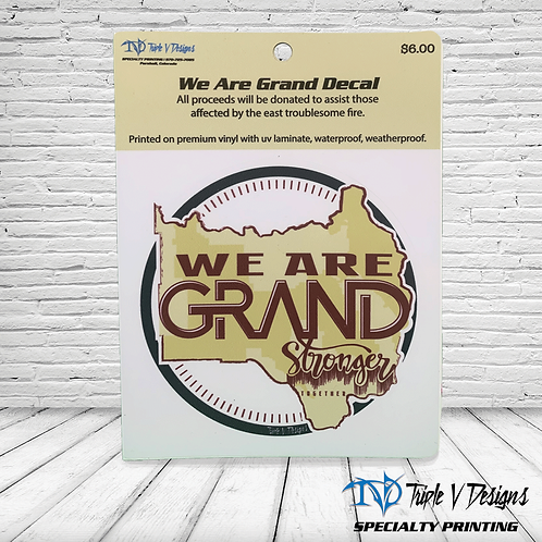 "We Are Grand Decal 3""Kiss Cut"