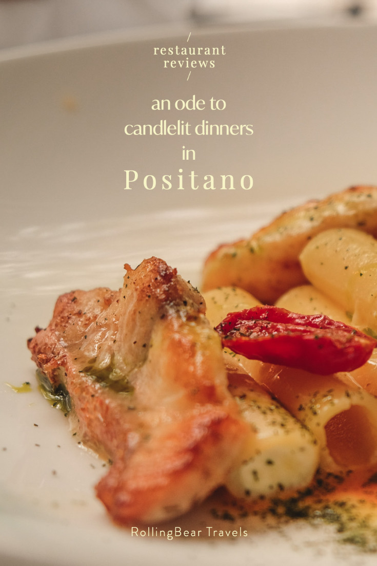 An ode to candlelit dinners in Positano: restaurant reviews | RollingBear Travels Pinterest pin