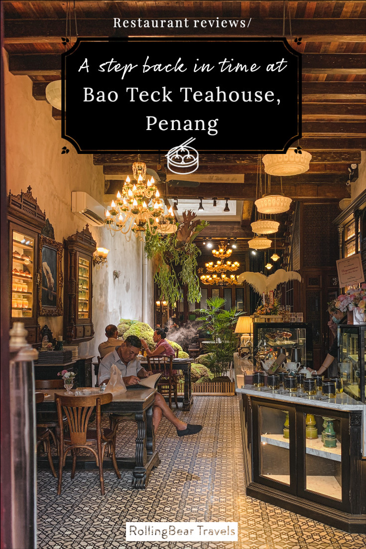 RollingBear Travels pin: A step back in time at Bao Teck Teahouse, Penang