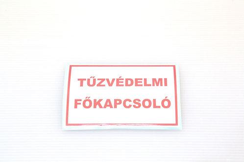 Matrica  Tűzvédelmi Főkapcsoló felirattal