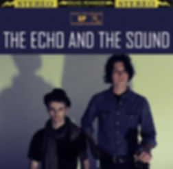 The Echo and The Sound - EP
