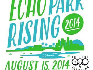 NEW SHOWS: 8/15 Echo Park Rising, 8/17 Avocado Fest, 8/20 Ham & Eggs Tavern!