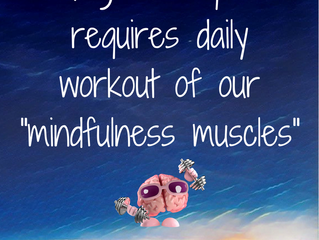 Strengthen Your Mindfulness Muscles!