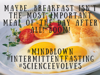 Skipping Breakfast is A-OK: The Low-Down on Intermittent Fasting!