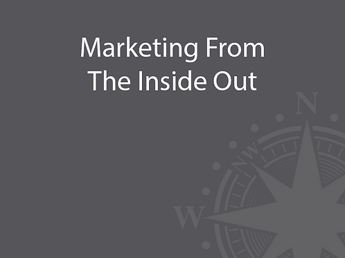 Marketing From The Inside Out