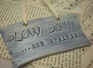 Slow Is Better