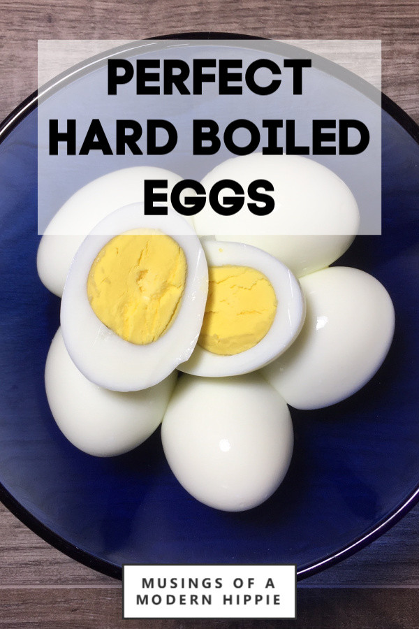 Perfect Hard Boiled Eggs   Musings of a Modern Hippie