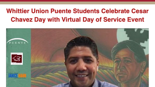 Whittier Union Puente Students Celebrate Cesar Chavez Day with Virtual Day of Service Event