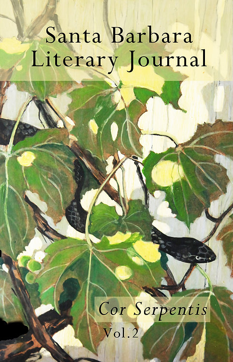 Santa Barbara Literary Journal Vol 2: Cor Serpentis