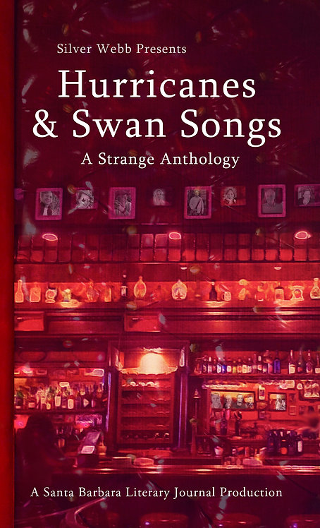 Hurricanes & Swan Songs: A Strange Anthology