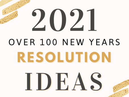 Over 100 ideas for New Years Resolutions