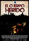 """Afiche """"El Cuerpo Herido"""""""