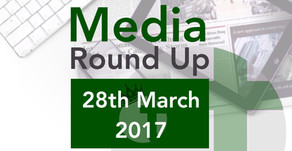 Media Round Up 28th March 2017