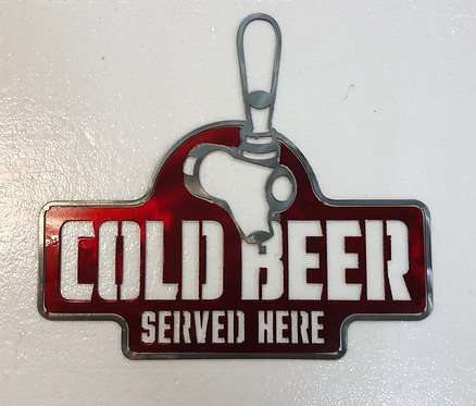Cold Beer Served Here w/ Tap