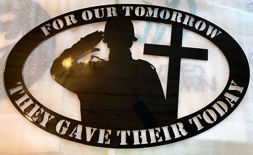 For Our Tomorrow, They Gave Their Today