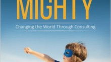 Top Influences of 2016: Small But Mighty: Changing the World Through Consulting