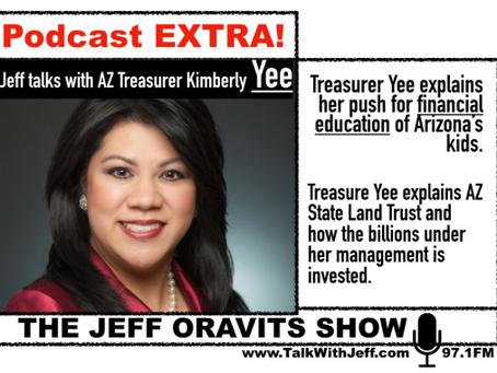 The Jeff Oravits Show- Jeff Talks with AZ Treasurer Kimberly Yee
