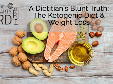 A dietitian's Blunt Truth: The Ketogenic Diet & Weight Loss