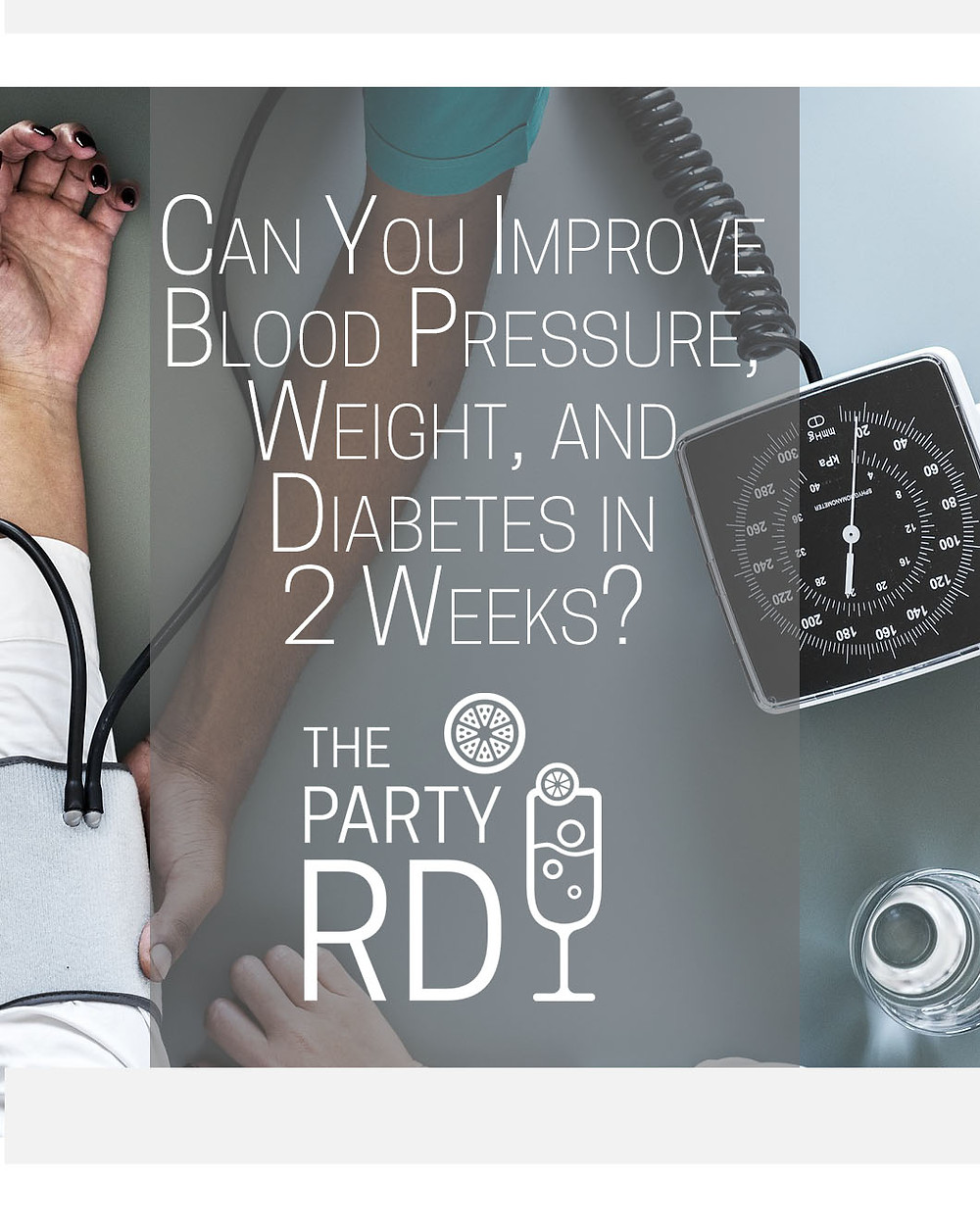 Can you Improve Blood Pressure, Weight and Diabetes in 2 Weeks?