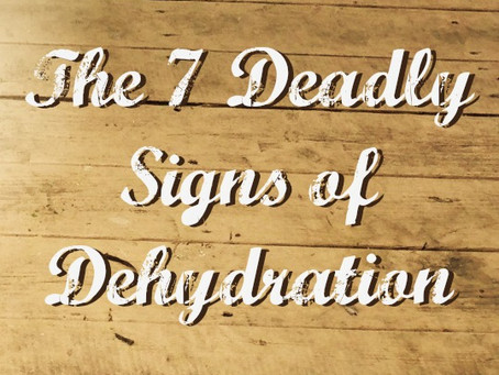 Dehydration: The Seven Signs