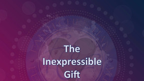 THE INEXPRESSIBLE GIFT