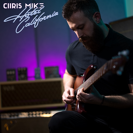 Chris Mike - Hotel California Cover.png