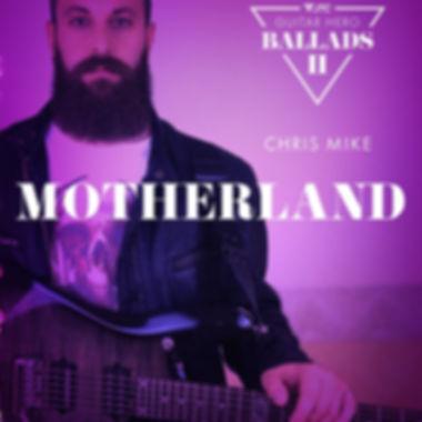 Chris Mike Motherland