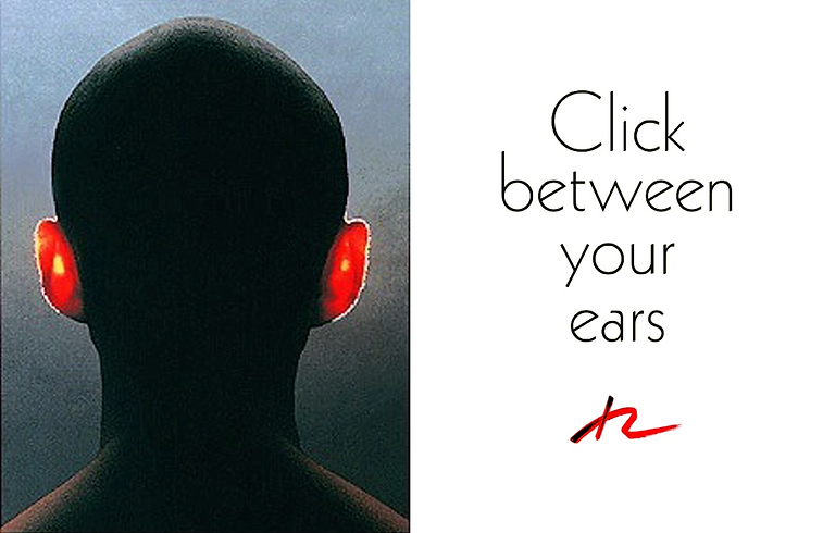 CLICK BETWEEN YOUR EARS AD