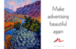 Make advertising beautiful again is the headline next to a famous painting of a mountanous Hawaiian landscape by Georgia O'Keefe