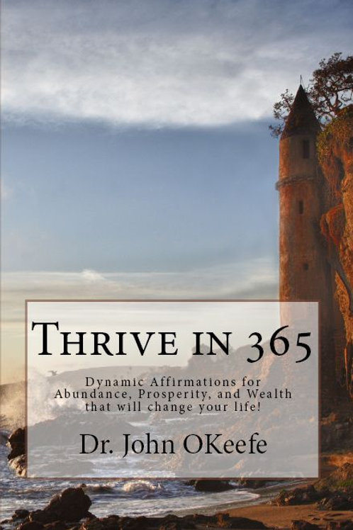 THRIVE IN 365, Abundance Affirmations That Really