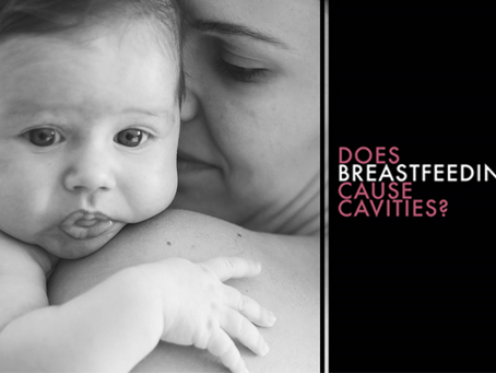 Does Breast Feeding Cause Cavities?