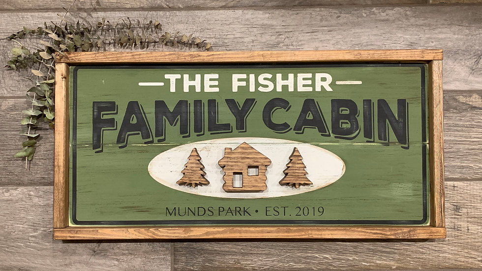 Custom Cabin Sign