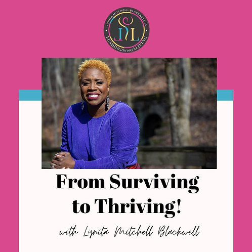 Surviving to Thriving - How to Focus on Your Business Through Challenge