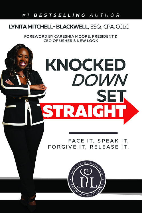 Knocked Down Set Straight Hardcover