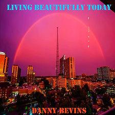 5 Danny Bevins - Living Beautifully Toda