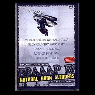 BRAAAP 4 NATURAL BORN SLEDDERS