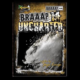 BRAAAP 14 UNCHARTED