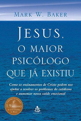 JESUS, O MAIOR PSICOLOGO QUE JA EXISTIU - 02ED/20