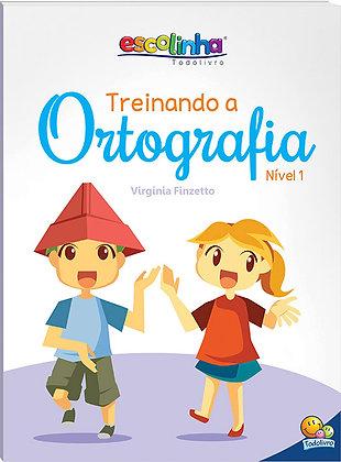 ESCOLINHA TREINANDO A ORTOGRAFIA: N1