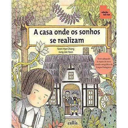 CL - CASA ONDE OS SONHOS SE REALIZAM, A  - 1ED - B