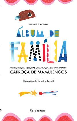 ALBUM DE FAMILIA - (PEIROPOLIS)