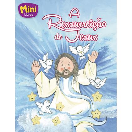MINI - BIBLICOS: RESSURREICAO DE JESUS