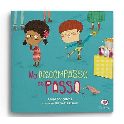 NO DESCOMPASSO DO PASSO