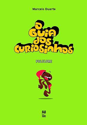 GUIA DOS CURIOSINHOS FOLCLORE