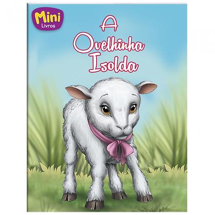 MINI - ANIMAIS: OVELHINHA ISOLDA, A