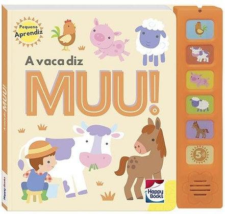 Pequeno Aprendiz Livros Sonoros - A Vaca Diz Muu