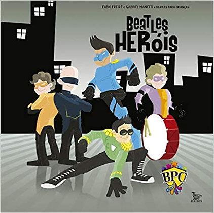Beatles Herois